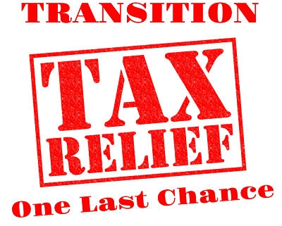 Transition Tax Relief-One Last Chance